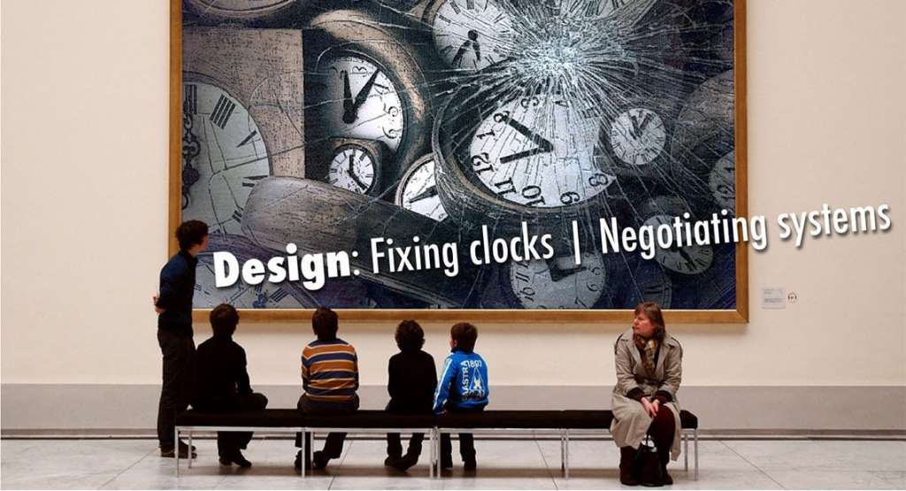 Banner image Design: Fixing clocks | Negotiating systems